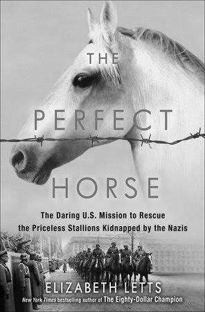 The Perfect Horse, a book by Elizabeth Letts
